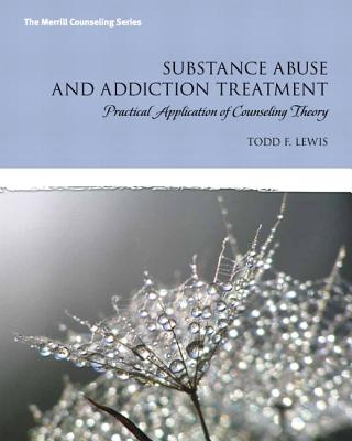 Substance Abuse and Addiction Treatment By Lewis, Todd F.