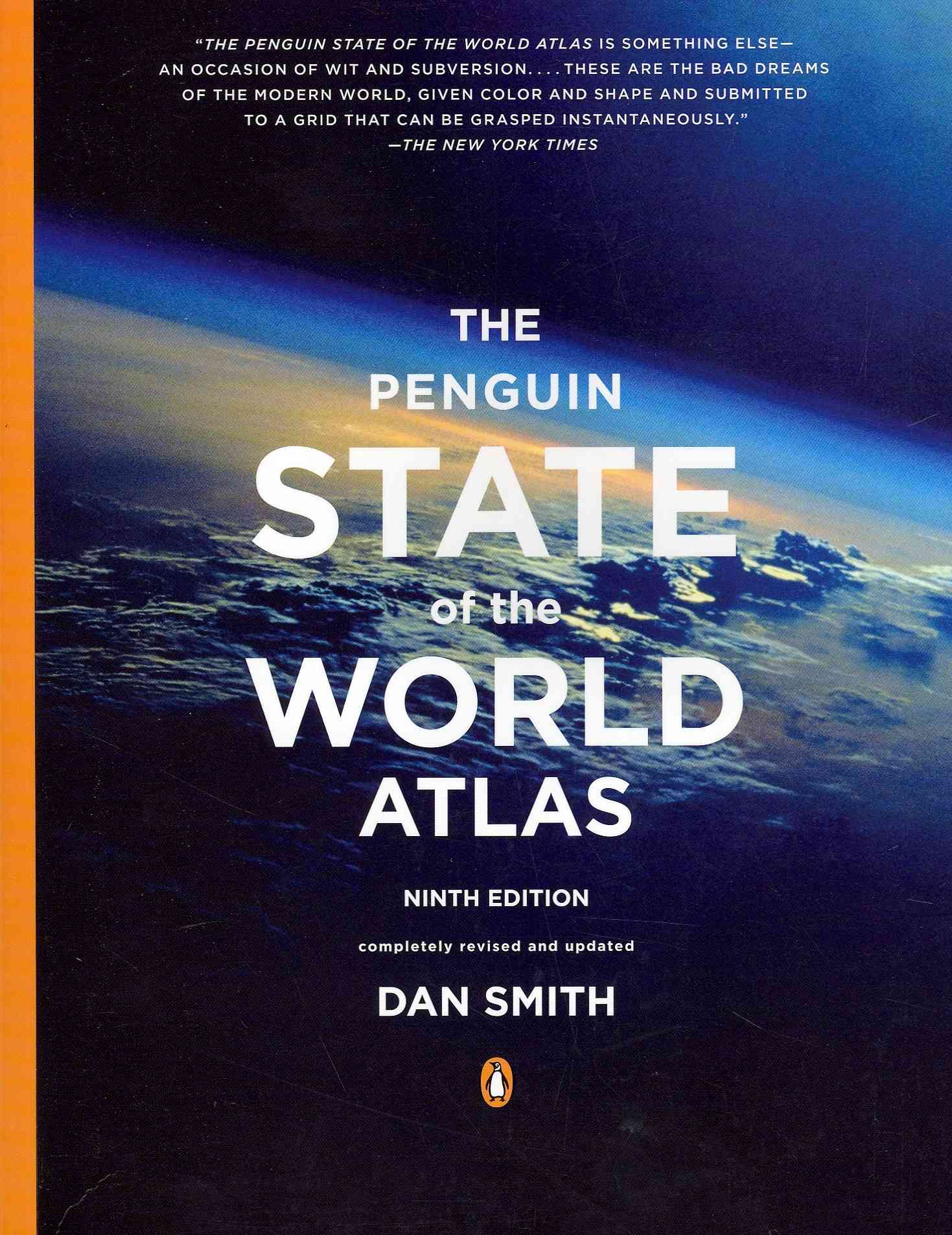 The Penguin State of the World Atlas By Smith, Dan