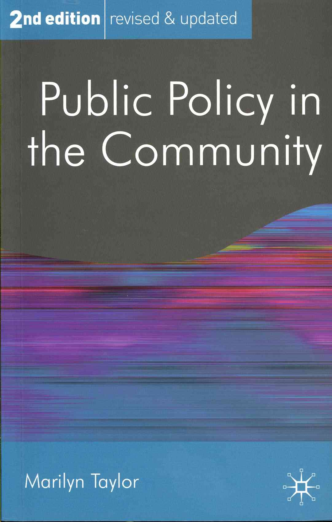 Public Policy in the Community By Taylor, Marilyn